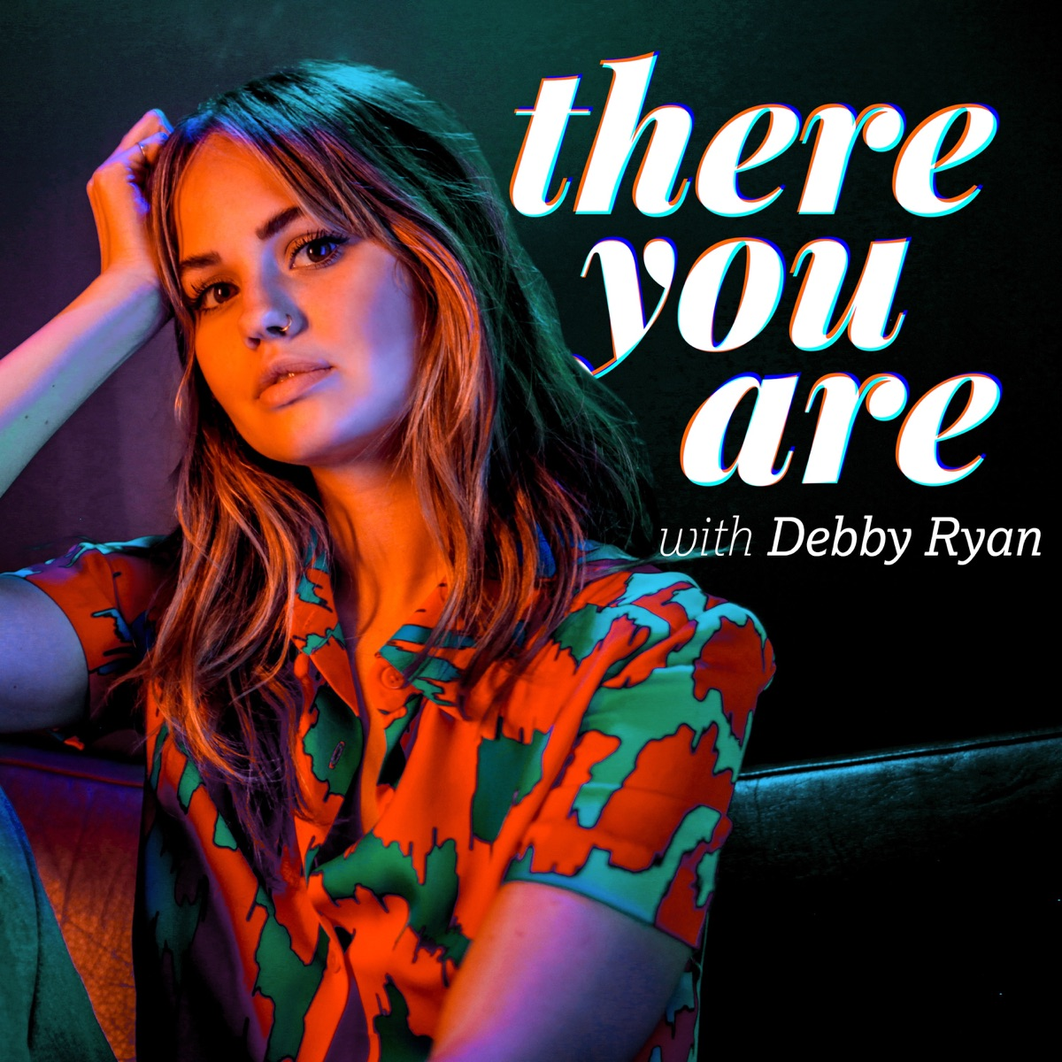 There You Are with Debby Ryan