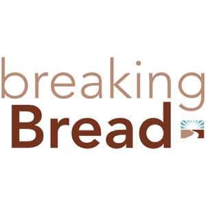 Breaking Bread Podcast