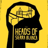 Image of Heads of Sierra Blanca podcast