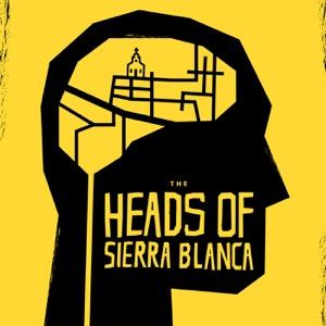 Heads of Sierra Blanca