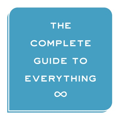 The Complete Guide to Everything:Tim Daniels and Tom Reynolds