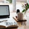 Mind Over Mug artwork