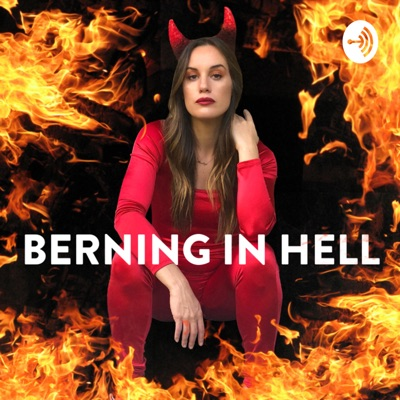 Berning In Hell:Hannah Berner