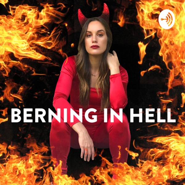 Berning In Hell