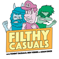Podcast cover art for Filthy Casuals with Tommy Dassalo, Ben Vernel and Adam Knox