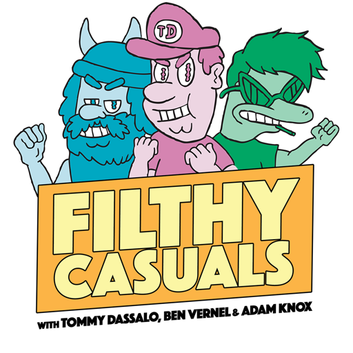 Cover image of Filthy Casuals with Tommy Dassalo, Ben Vernel and Adam Knox