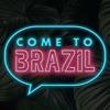 Come To Brazil artwork