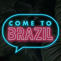 Come To Brazil podcast