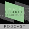 Creative Church Leadership Podcast artwork