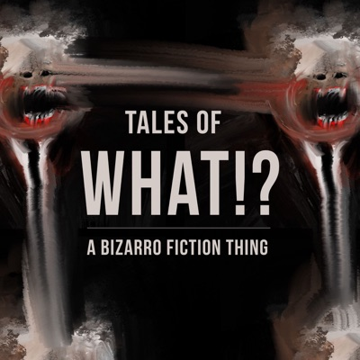 Tales of What!? - A Bizarro Fiction Thing:Luke Kondor