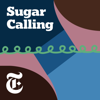 Sugar Calling - The New York Times