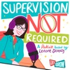Supervision Not Required artwork