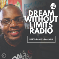 Dream Without Limits Radio podcast