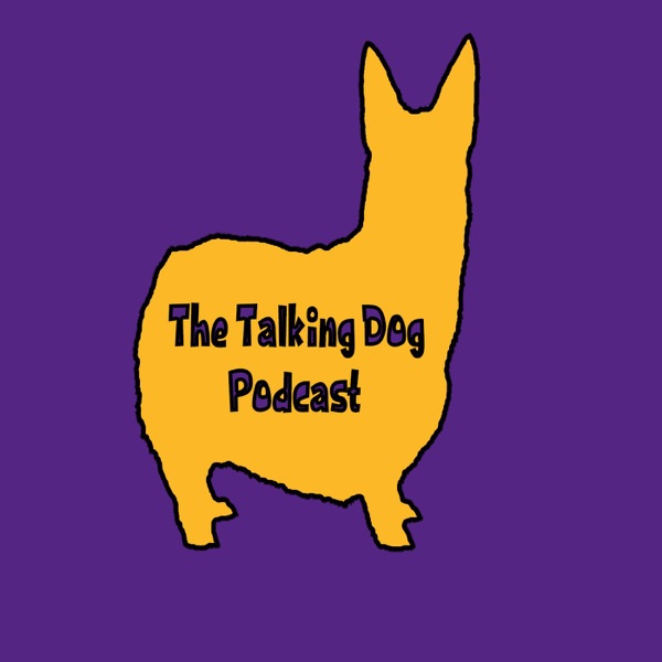 The Talking Dog Podcast