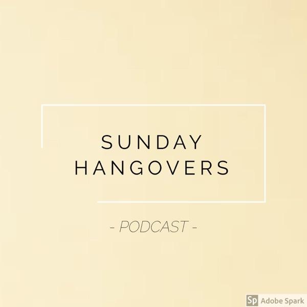 Sunday Hangovers