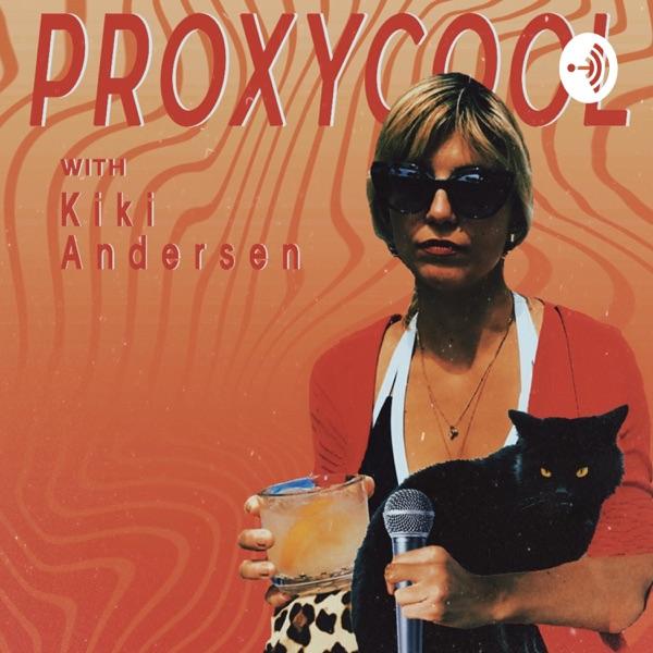 ProxyCool with Kiki Andersen