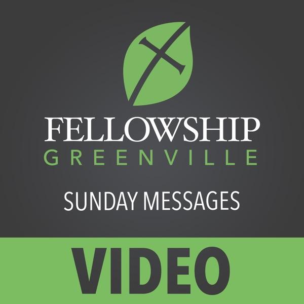 Fellowship Greenville (Video)