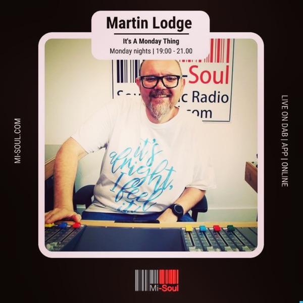 Martin Lodge It's A Monday Thing