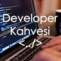 Developer Kahvesi podcast
