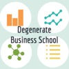 Degenerate Business School artwork