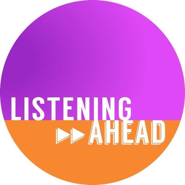 Listening Ahead