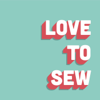Love to Sew Podcast - Caroline Somos & Helen Wilkinson : Sewing Enthusiasts and Indie Sewing Entrepreneurs