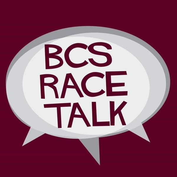 BCS Race Talk