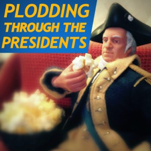 Plodding Through The Presidents