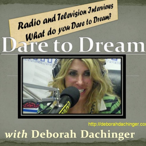 Cover image of Dare To Dream Radio, with Debbi Dachinger