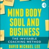 Mind Body Soul And Business