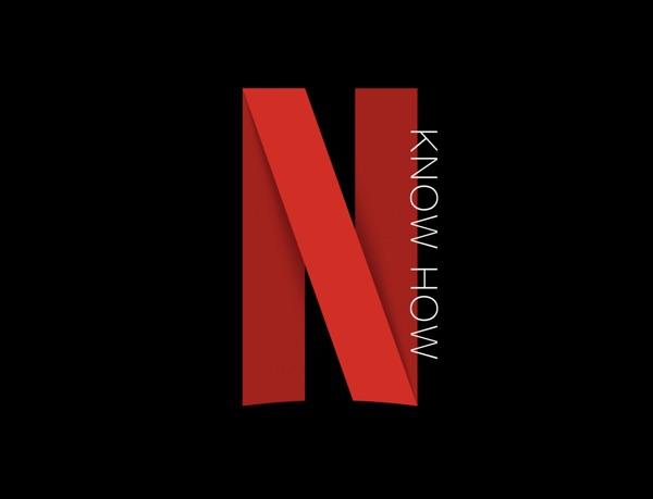 Netflix Knowhow