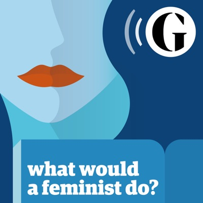 What would a feminist do?:The Guardian