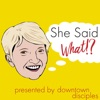 She Said What!? artwork