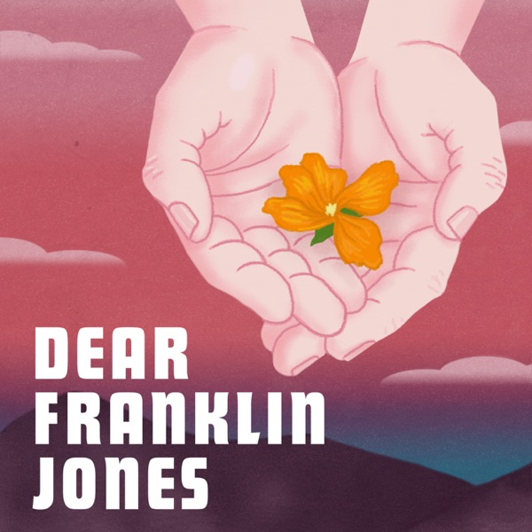 Dear Franklin Jones