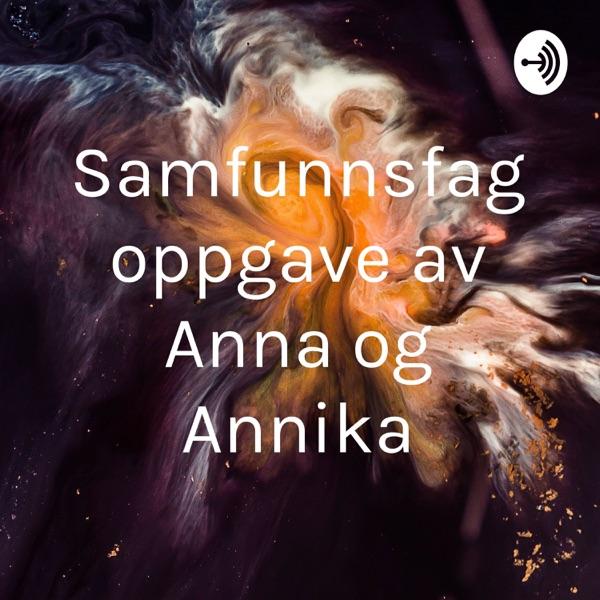 Samfunnsfag oppgave av Anna og Annika