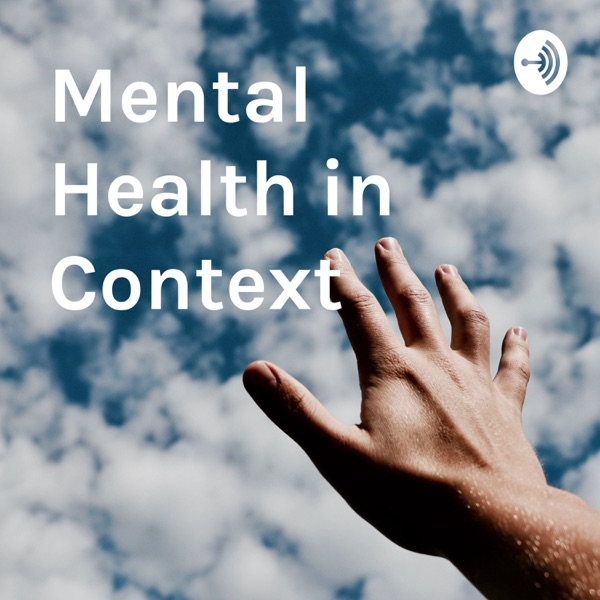 Mental Health in Context