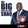 The Big Podcast With Shaq - PodcastOne