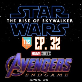 That Geek Show Episode 032 Star Wars The Rise Of Skywalker Trailer Breakdown And Avengers Endgame Predictions On Apple Podcasts