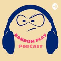 Random Play podcast