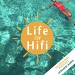 Life on Hifi