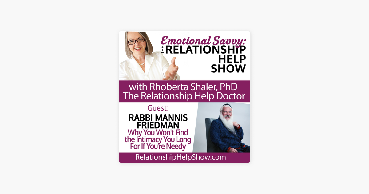 Emotional Savvy: The Relationship Help Show: Why You Won't Find the
