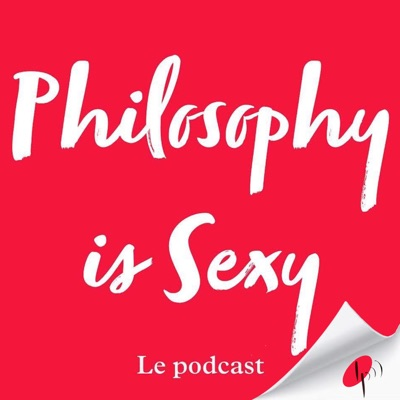 Philosophy is Sexy:Les Podcasteurs
