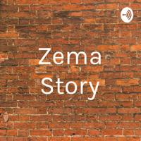 Zema Story podcast