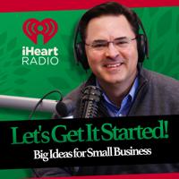 Lets Get It Started! podcast
