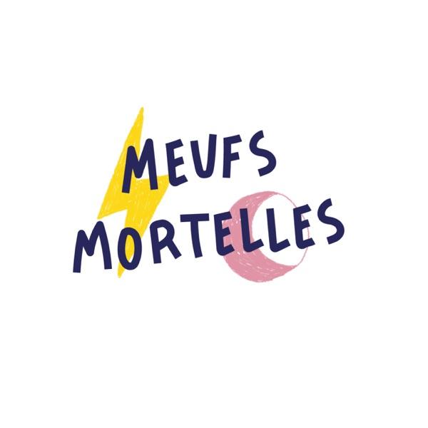 Ensemble - Meufs Mortelles
