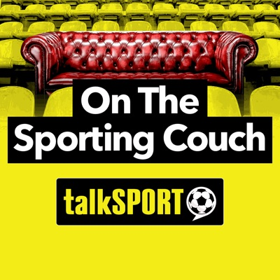 On the Sporting Couch:talkSPORT