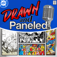 Drawn & Paneled Podcast podcast