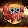Noob Or Die artwork