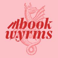 Bookwyrms Pod podcast
