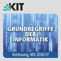 Grundbegriffe der Informatik, Vorlesung, WS16/17 podcast
